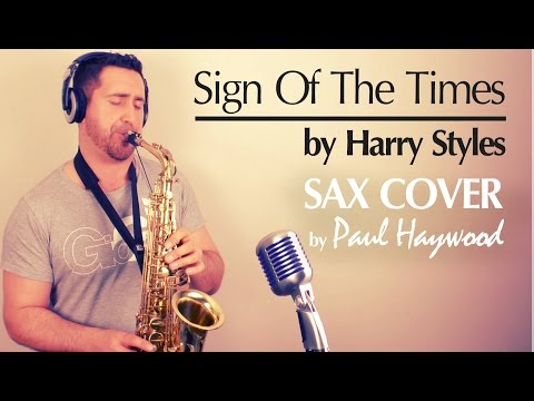 SIGN OF THE TIMES by Harry Styles - Sax Cover by Paul Haywood