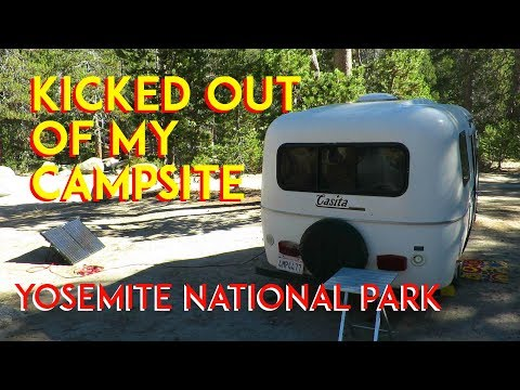 Kicked Out Of My Campsite!! Yosemite National Park