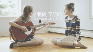 Animal Tracks (Mountain Man cover)