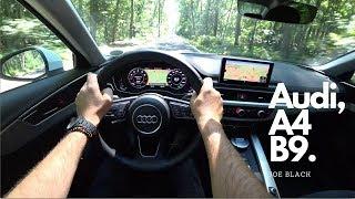 Audi A4 (B9 1.4 TFSI S-tronic 150 HP) 4K |  POV Test Drive