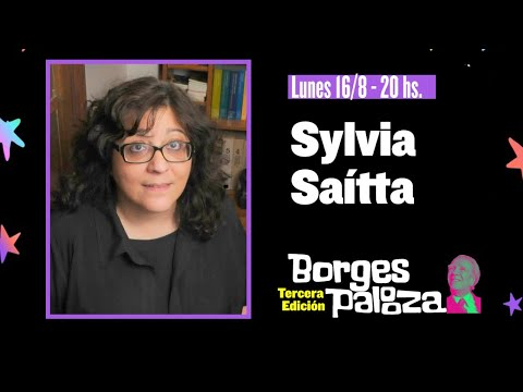 #BorgesPalooza: conversación sobre Borges con Sylvia Saítta