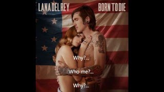 Born To Die Lyrics