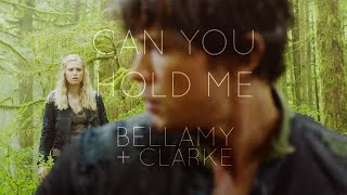 Bellamy & Clarke | Can You Hold Me
