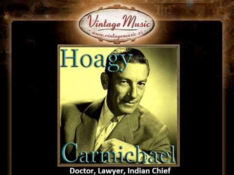 Hoagy Carmichael -- Doctor, Lawyer, Indian Chief Mp3