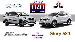 H2H #177 Toyota ALL NEW RUSH vs DFSK GLory 580