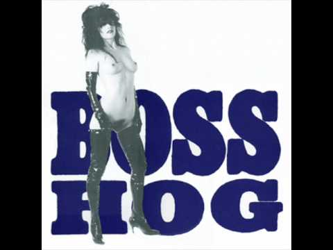 Boss Hog - Pull Out