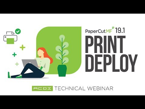 PaperCut MF 19.1 Print Deploy | Printer Queue Walkthrough