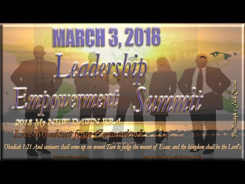 March Leadership Empowerment Summit,  March 3, 2018