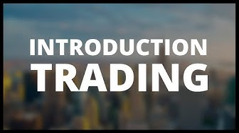 📚 01 - Introduction | Formation Débutant Trading 2017