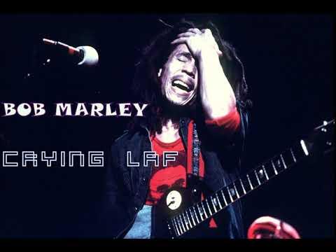 Bob Marley Caying Laf Song