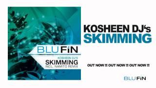 Kosheen DJ's - Skimming (Original Mix)