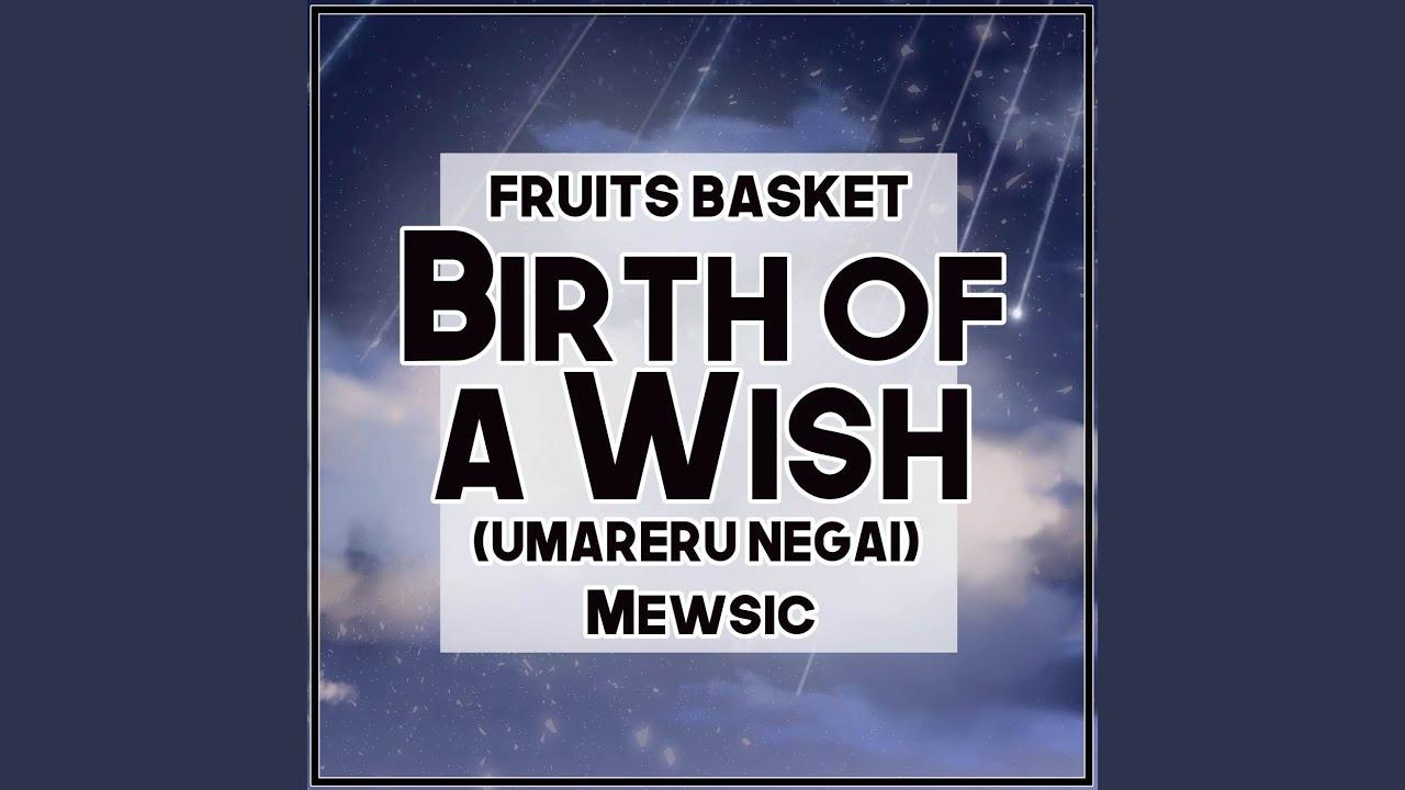 "Download Birth of a Wish (Umareru Negai) (From ""Fruits Basket"")"