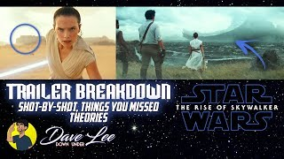 STAR WARS: EPISODE IX - THE RISE OF SKYWALKER Teaser Trailer Breakdown, Things Missed, Shot By Shot