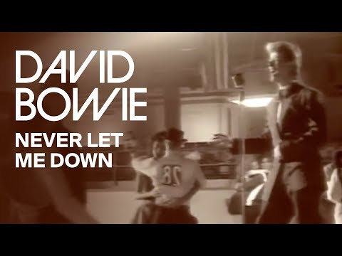 Смотреть клип David Bowie - Never Let Me Down