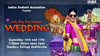 ISA Presents...My Big Fat Indian Wedding [Teaser]