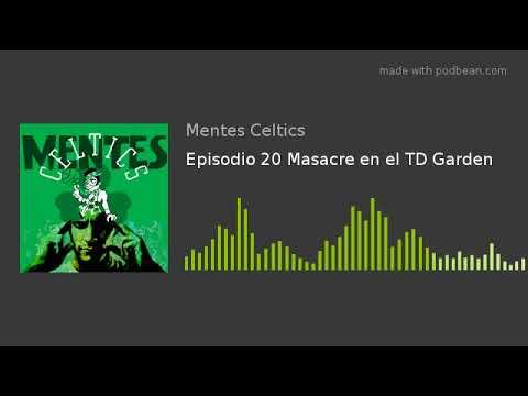 Episodio 20 Masacre en el TD Garden