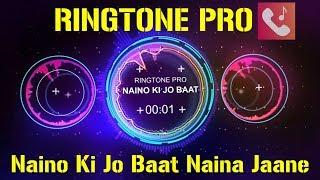 naino-ki-jo-baat-naina-jaane-hai-romantic-ringtone-for-mobile-ringtone-pro-free-ringtone