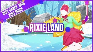 Just Dance 2018 Kids Mode: Pixie Land   Official Track Gameplay [US]