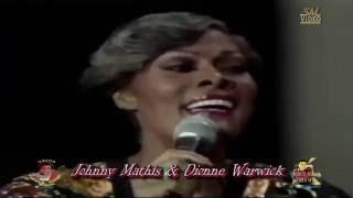 Johnny Mathis & Dionne Warwick - Medley