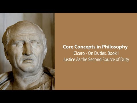 Cicero On Justice as the Second Source of Duty (On Duties) - Philosophy Core Concepts