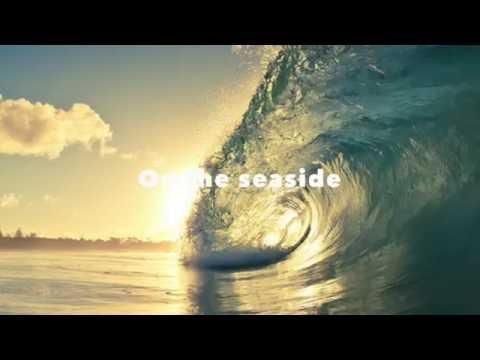 SEASIDE - THE KOOKS (LYRICS)