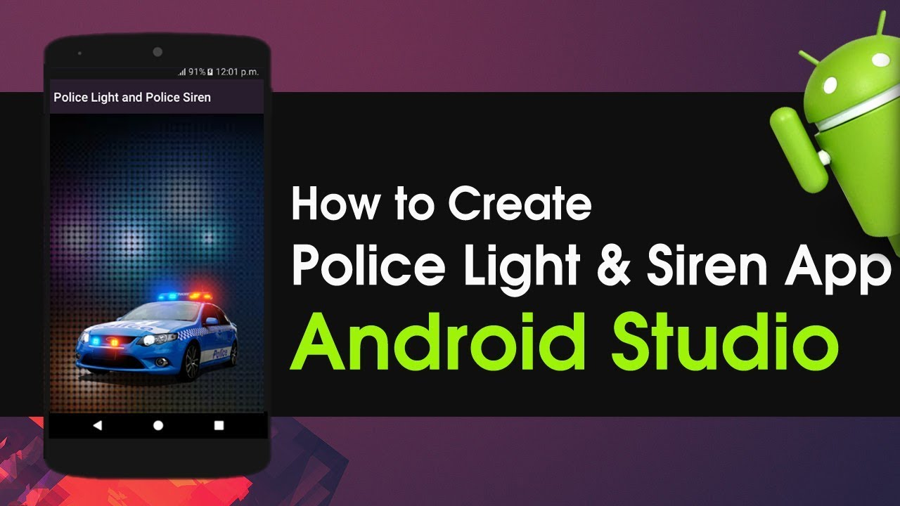 How To Create Police Light And Siren App | Android Studio Tutorials