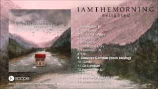 Iamthemorning - Crowded Corridors (from Belighted)