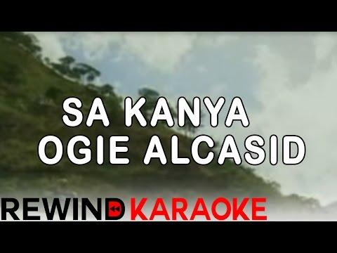 Sa Kanya | Ogie Alcasid | Karaoke Version