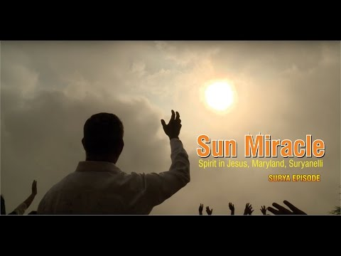Sun Miracle in Maryland, Suryanelli, Idukki, Kerala, India (Surya Episode)