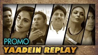 YAADEIN REPLAY Official Trailer - TellyMasala Exclusive Show feat. RAJESH KUMAR, KRYSTLE D