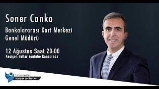 BKM Express CEO'su ile Bankacılık   Soner Canko