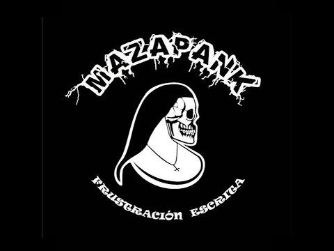 Mazapank - Frustración escrita (Álbum completo)
