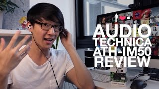 audio Technica ATH-IM50 In-Ear Earphone Review