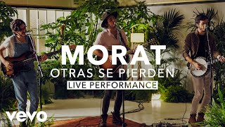 Download Morat - Otras Se Pierden (Live) | Vevo X Mp3 and Videos