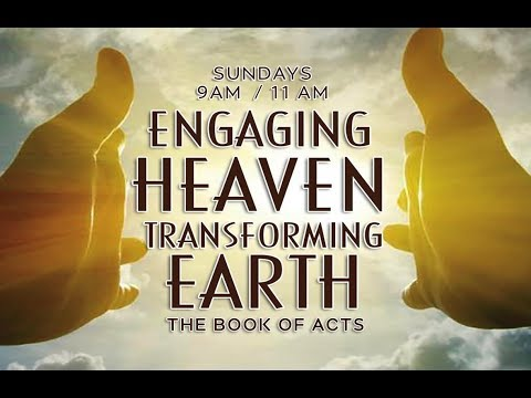 Darren Stott | Engaging Heaven, Transforming Earth | Itinerant Ministry: Acts 16:10  | 4/15/18