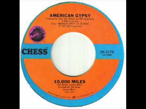 American Gypsy - 10,000 Miles.wmv