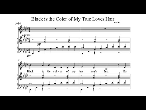 Black Is the Colour (Of My True Love's Hair) PIANO SOLO with SCORE