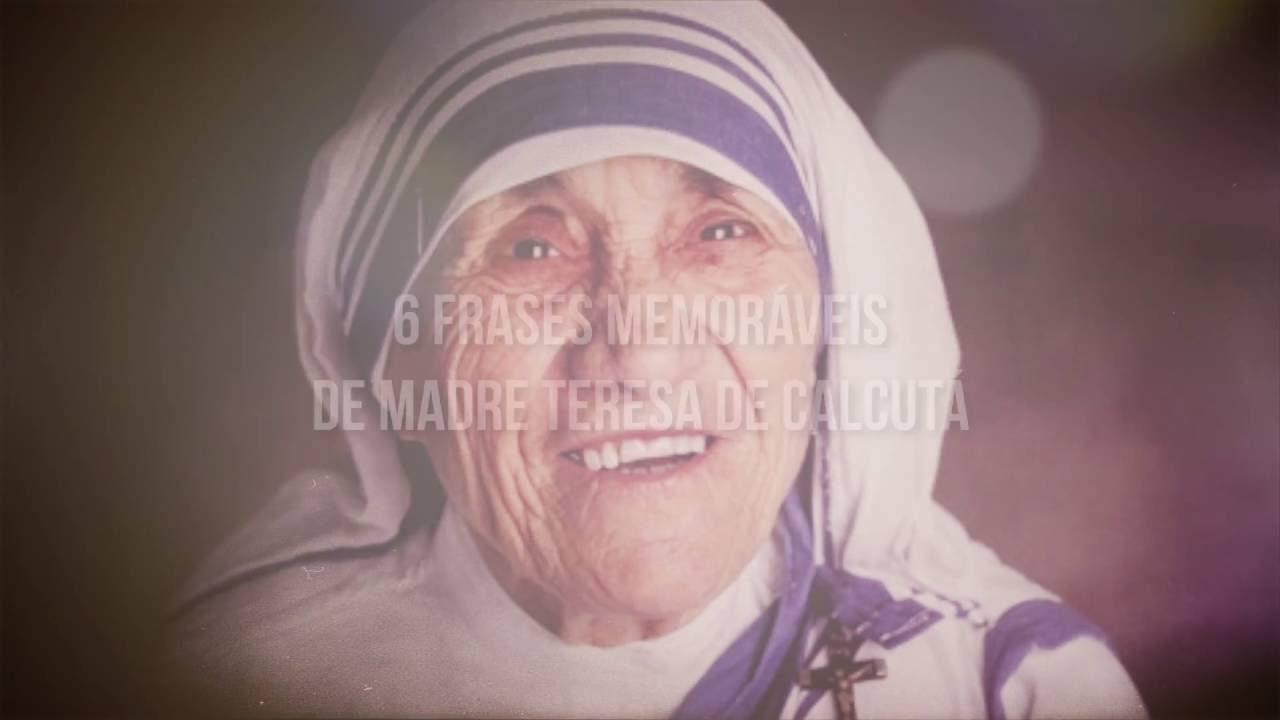 6 Frases Memoráveis De Madre Teresa De Calcutá Uma Linda Mensagem