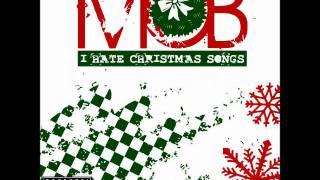Mob - I Hate Christmas Songs (Lyrics)