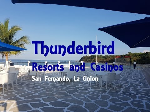 Thunderbird Resorts and Casino -  Poro point, San Fernando, La Union