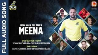 Meena - Gul Panra & Irfan Khan - Peshawar Zalmi Song - PSL 2016