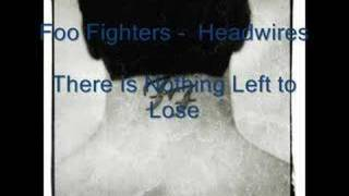 Foo Fighters - Headwires