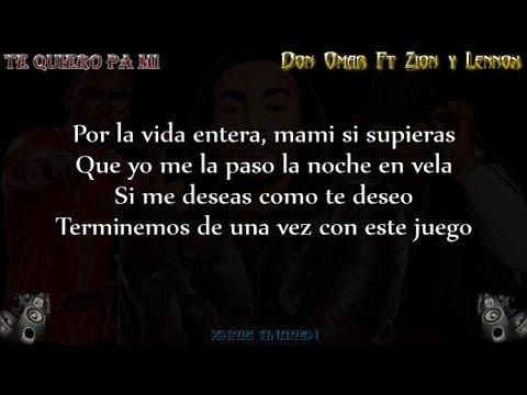 Te Quiero Pa Mi  Don Omar Ft Zion y Lennox Letra