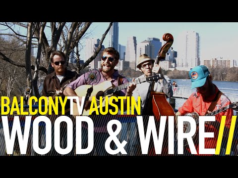 WOOD & WIRE - THE SEA WALL (BalconyTV)