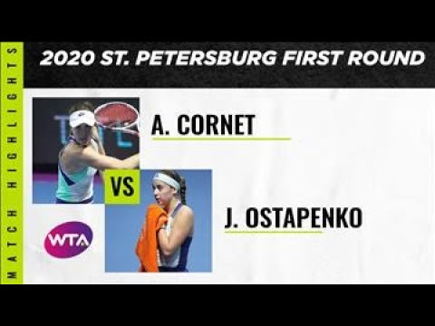 Alizé Cornet vs. Jelena Ostapenko | 2020 St. Petersburg First Round | WTA Highlights