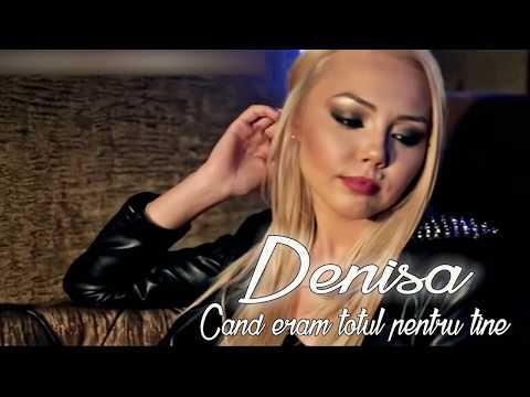 Denisa - Cand eram totul pentru tine (MELODIE ORIGINALA)