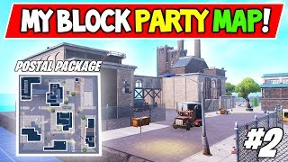 "*NEW* Postal Package Location! - Fortnite Block Party Entry! ""New FACTORIES!"" (Part 2)"