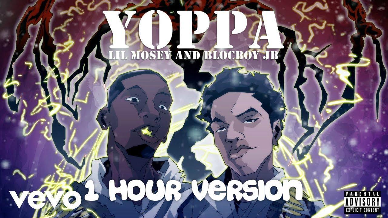 Lil Mosey - Yoppa ft. BlocBoy JB (1 Hour Version)