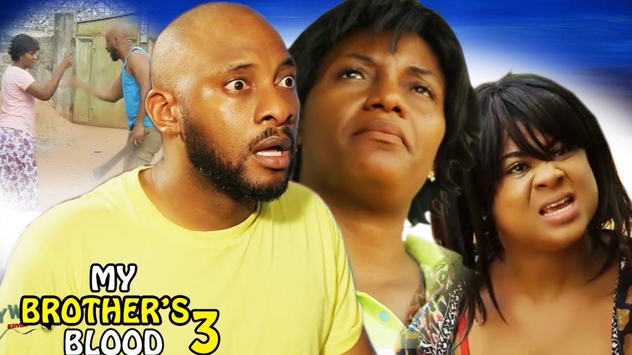Download My Brother's Blood Season 3 - 2017 Latest Nigerian Nollywood Movie