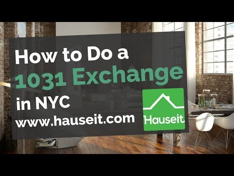 How To Do A 1031 Exchange In NYC (2020) | What Is A 1031 Exchange In NYC?